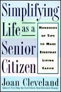 Simplifying Life As A Senior Citizen