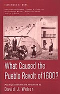 What Caused the Pueblo Revolt of 1680? (Bedford Series in History & Culture)