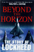 Beyond the horizons :the Lockheed story