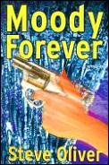 Moody Forever