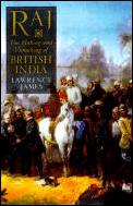 Raj The Making & Unmaking Of British Ind