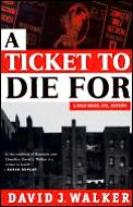 Ticket To Die For