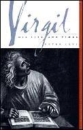 Virgil His Life & Times