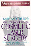 Beauty & the Beam: Your Complete Guide to Cosmetic Laser Surgery Cover