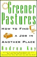 Greener Pastures How To Find A Job In