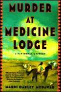 Murder At Medicine Lodge