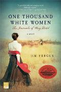 One Thousand White Women: The Journals of May Dodd Cover