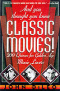 & You Thought You Knew Classic Movies