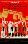 Tender Comrades A Backstory Of The Holly
