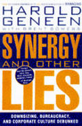 Synergy & Other Lies