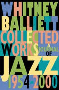 Collected Works: A Journal of Jazz: 1954-1999 Cover