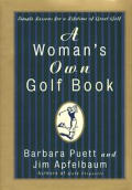 Womans Own Golf Book Simple Lessons For a Lifetime of Great Golf