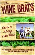 Wine Brats Guide To Living With Wine