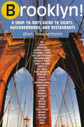 Brooklyn: The Ultimate Guide to New York's Most Happening Borough (2nd Edition) (Brooklyn)