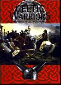 Celtic Warriors The Armies of One of the First Great Peoples in Europe