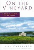 On The Vineyard A Year In The Life Of an Island