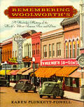 Remembering Woolworths A Nostalgic Histo