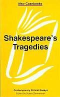 Shakespeare's Tragedies: Contemporary Critical Essays