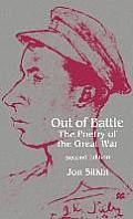 Out of Battle: The Poetry of the Great War