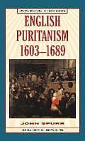 English Puritanism, 1603-1689