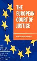 The European Court of Justice: The Politics of Judicial Integration