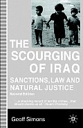 The Scourging of Iraq: Sanctions, Law and Natural Justice