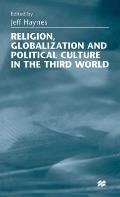 Religion, Globalization and Political Culture in the Third World