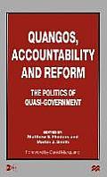 Quangos, Accountability and Reform: The Politics of Quasi-Government
