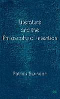 Literature and the Philosophy of Intention