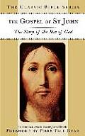 The Gospel of St. John: The Story of the Son of God