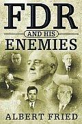 Fdr & His Enemies