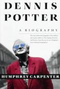 Dennis Potter A Biography