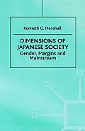 Dimensions of Japanese Society: Gender, Margins and Mainstream