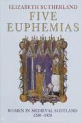 Five Euphemias Women In Medieval Scotlan