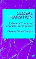 Global Transition: A General Theory of Economic Development