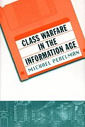 Class Warfare in the Information Age