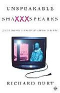 Unspeakable Shaxxxspeares Revised Edition Queer Theory & American Kiddie Culture