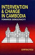 Foreign Intervention and Regime Change in Cambodia: Towards Democracy?