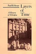Layers Of Time A History Of Ethiopia