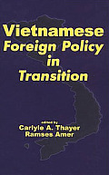 Vietnamese Foreign Policy in Transition