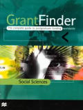 Grantfinder: The Complete Guide to Postgraduate Funding - Social Sciences