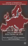 Europe at the Polls: The European Elections of 1999 (Europe in Transition: The NYU European Studies) Cover