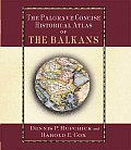 Palgrave Concise Historical Atlas of the Balkans (01 Edition)