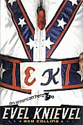 Evel Knievel An American Hero