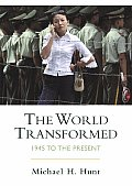World Transformed : 1945-to Present (04 Edition)