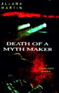 Death Of A Mythmaker