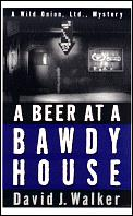 Beer At A Bawdy House