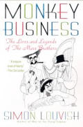 Monkey Business The Lives & Legends Of T