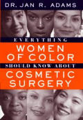 Everything Women Of Color Should Know About Cosmetic Surgery