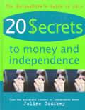 Twenty Secrets To Money & Independence